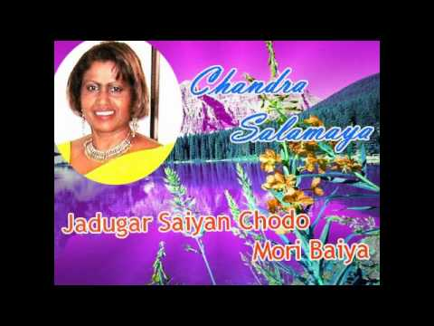 Jadugar Saiyan Chodo Mori Baiya - performed by Chandra Salamaya...