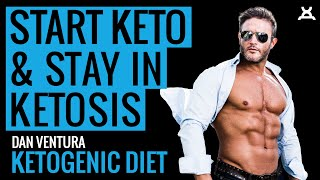 START KETO & STAY IN KETOSIS | Essential Ketogenic Advice