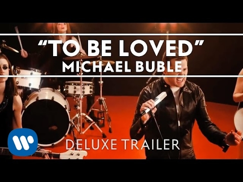 Michael Bublé - To Be Loved Deluxe Trailer [extras] video