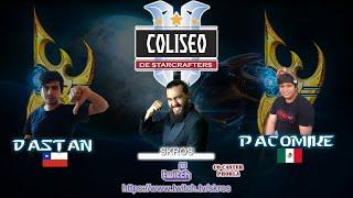 Coliseo de StarCrafters! Chile Vs Mexico - PacoMike(P) Vs Dastan(P)! bo7