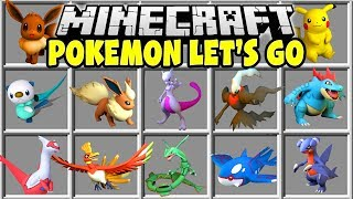 Minecraft POKEMON LET'S GO MOD | PIKACHU, NEW POKEMON, LEGENDARIES, MEGAS!!