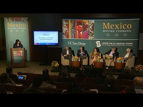 Progress and Pitfalls of Structural Reforms in Mexico:  Session 2  Mexico Moving Forward 2015