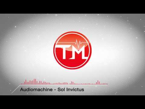 Audiomachine - Sol Invictus