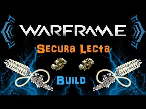[TIP] Warframe - Secura Lecta Build [2 Forma] | N00blShowtek