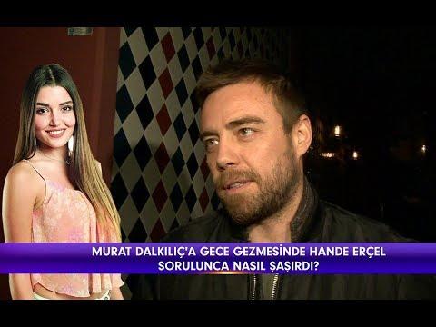 Magazin D - Murat Dalkılıç'tan Hande Erçel açıklaması!