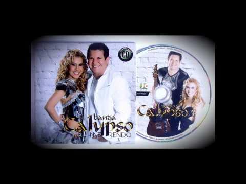 Banda Calypso Vol.19 Lançamento 2013  *Completo*