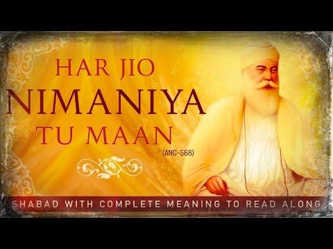 HAR JIYO NIMAANIA TU MAAN (Read Along Complete Shabad with Meaning in English Hindi & Punjbabi)