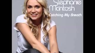Watch Stephanie Mcintosh Catching My Breath video