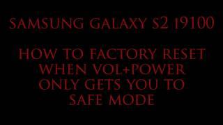 Forgotten password factory reset, Samsung Galaxy S2 i9100