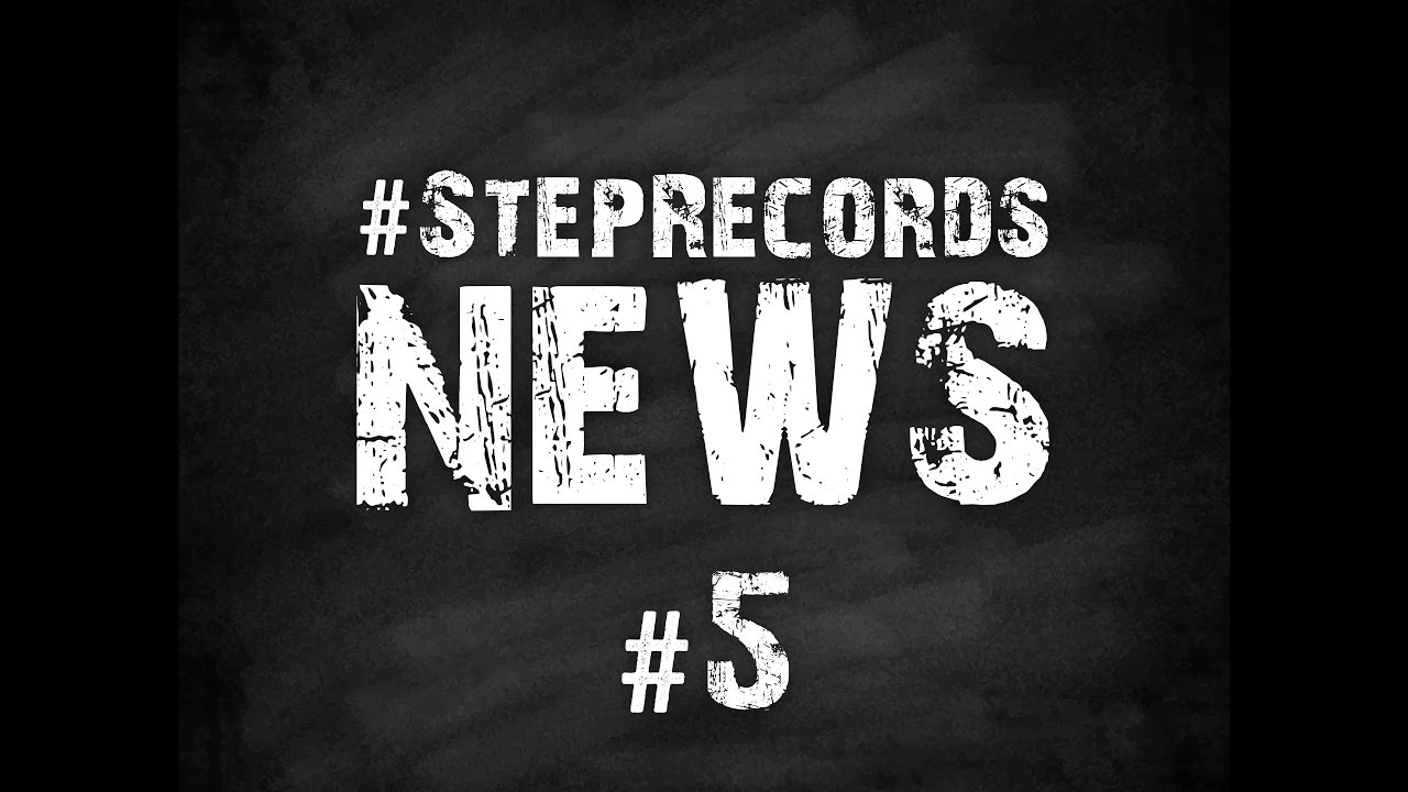 Step Records News #5