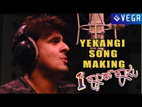First Rank Raju Kannada Movie : Yekangi Song Making : Sonu Nigam video