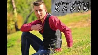 Mehmet Akdoğan FT Onur Özdemir #KADIN# 2017 Offıcial Music