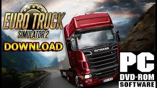 How To Download Euro Truck Simulator 2 For FREE on PC! (Fast & Easy)