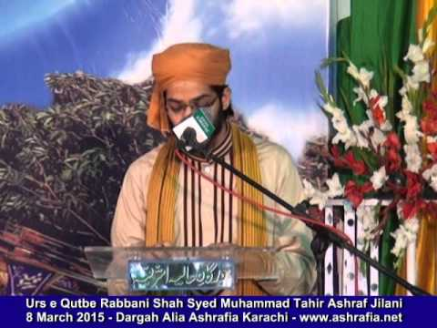 Meri Janib Bhi Ho Ek Nigahe Karam - Naat By Syed Zulqarnain Ashraf Jilani 8 March 2015 video