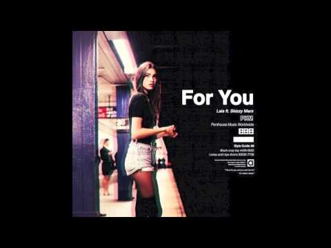 Lais - For You Ft. Skizzy Mars (Remix)