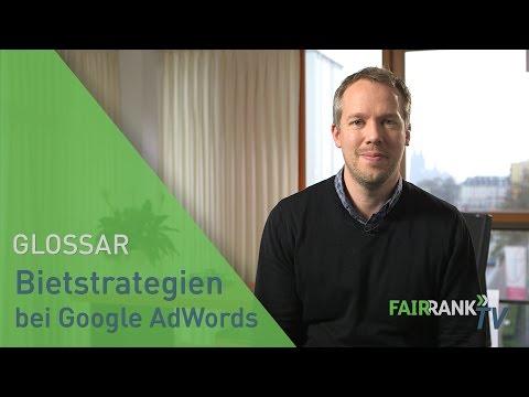Gebotsstrategien (Bietstrategien) bei Google AdWords   FAIRRANK TV - Glossar