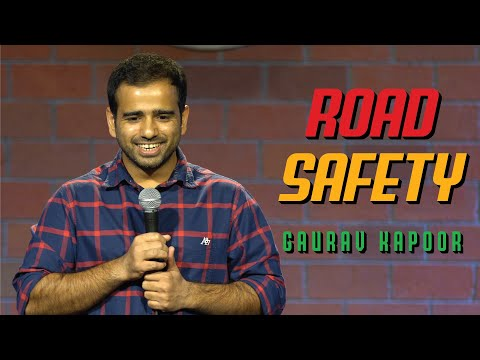 Road Safety | Gaurav Kapoor Stand Up Comedy