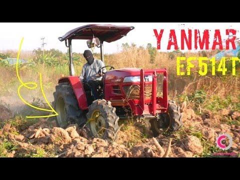 Tractor 2018   รถไถ YANMAR EF514T รถไถยันม่าร์ 51 แรงม้าใหม่เอี่ยมขุดมัน【CHANAWAN】