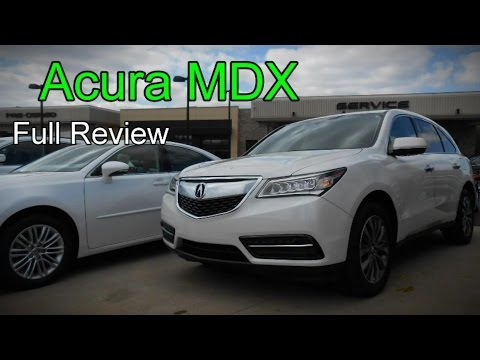 2015 / 2016 Acura MDX SH-AWD: Full Review   AcuraWatch. Technology. Entertainment & Advance Packages