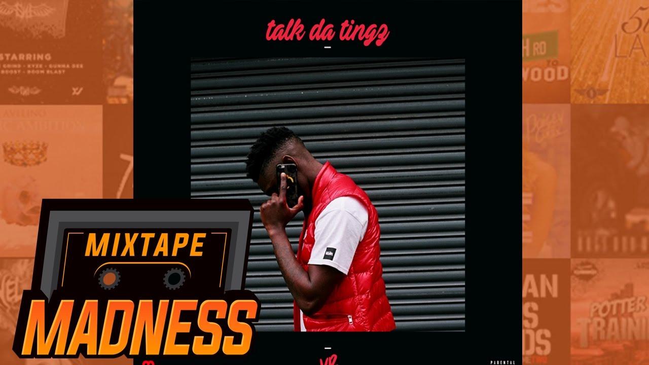 VB - talk da tingz | @MixtapeMadness
