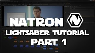 Lightsaber Tutorial with Natron: Node-Based Compositor Part 1