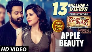 Janatha Garage Songs | Apple Beauty Full Video Song | Jr NTR | Samantha | Nithya Menen | DSP