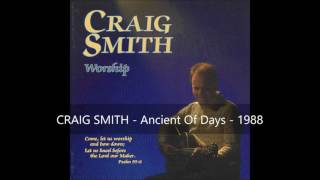 Watch Craig Smith Ancient Of Days video