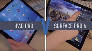 iPad Pro vs Surface Pro 4: Which one?