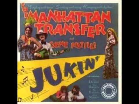 Manhattan Transfer - You