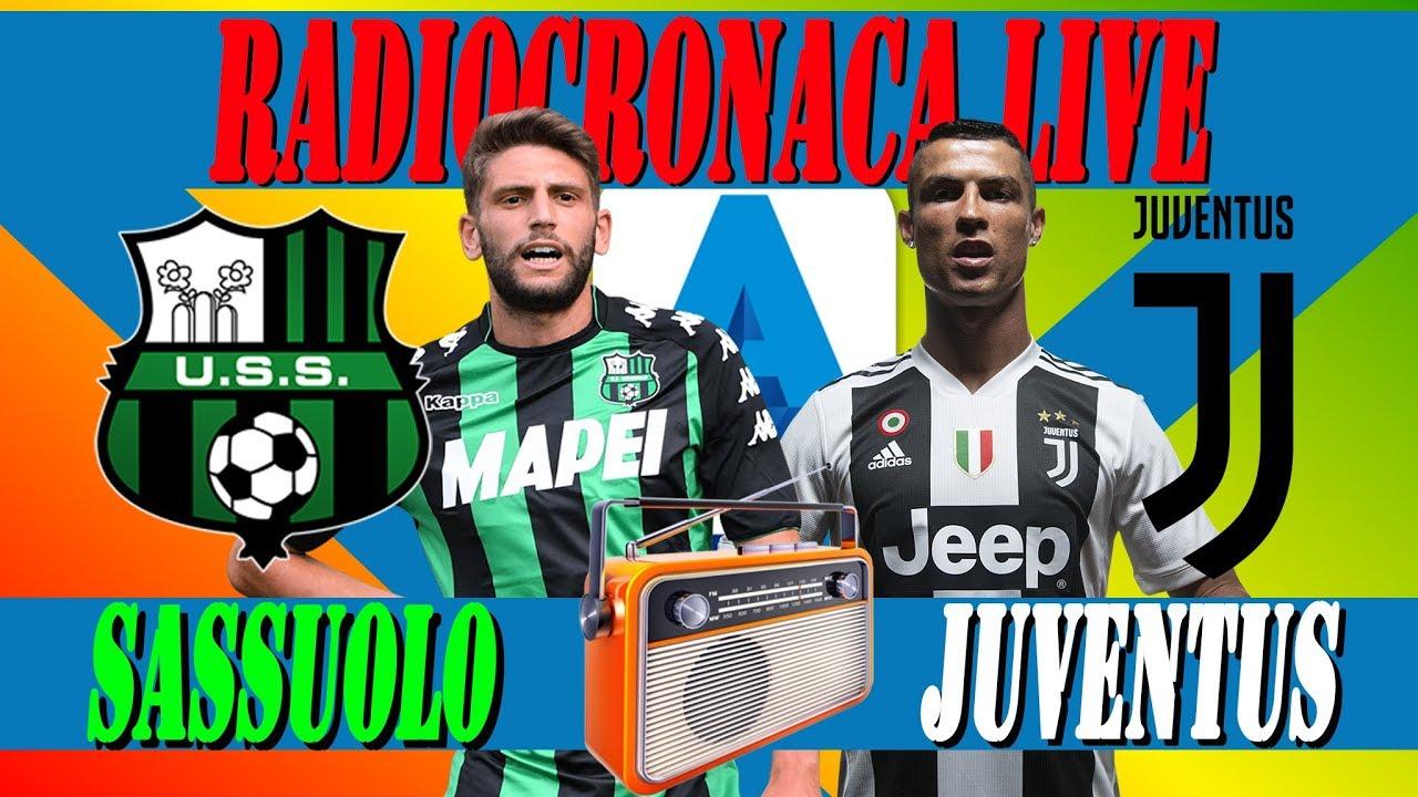 Sassuolo Juventus Live Streaming  E2 9a Bd Serie A Live  F0 9f 8e A7 Radiocronaca In Diretta Youtube