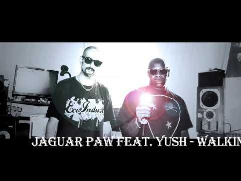 Jaguar Paw Feat. Yush - Walkin' Away
