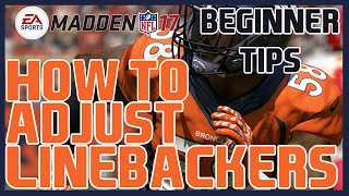 Madden 17: Beginner Tips - How To Make Linebacker Adjustments! | Defensive Tip Videos!