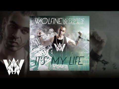 Wolfine - It´s my life [lyric]