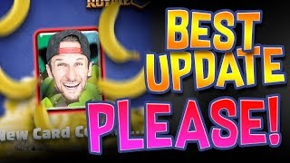CLASH ROYALE :: NEW UPDATE :: Best Update Yet PLEASE!!