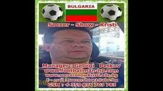 [067. Manager  Georgi   Petkov- Soccer Show Kristi] Video