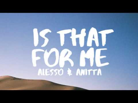 download lagu Alesso & Anitta - Is That For Me gratis