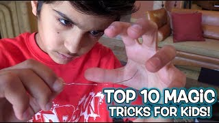 TOP 10 Magic Tricks FOR KIDS!!