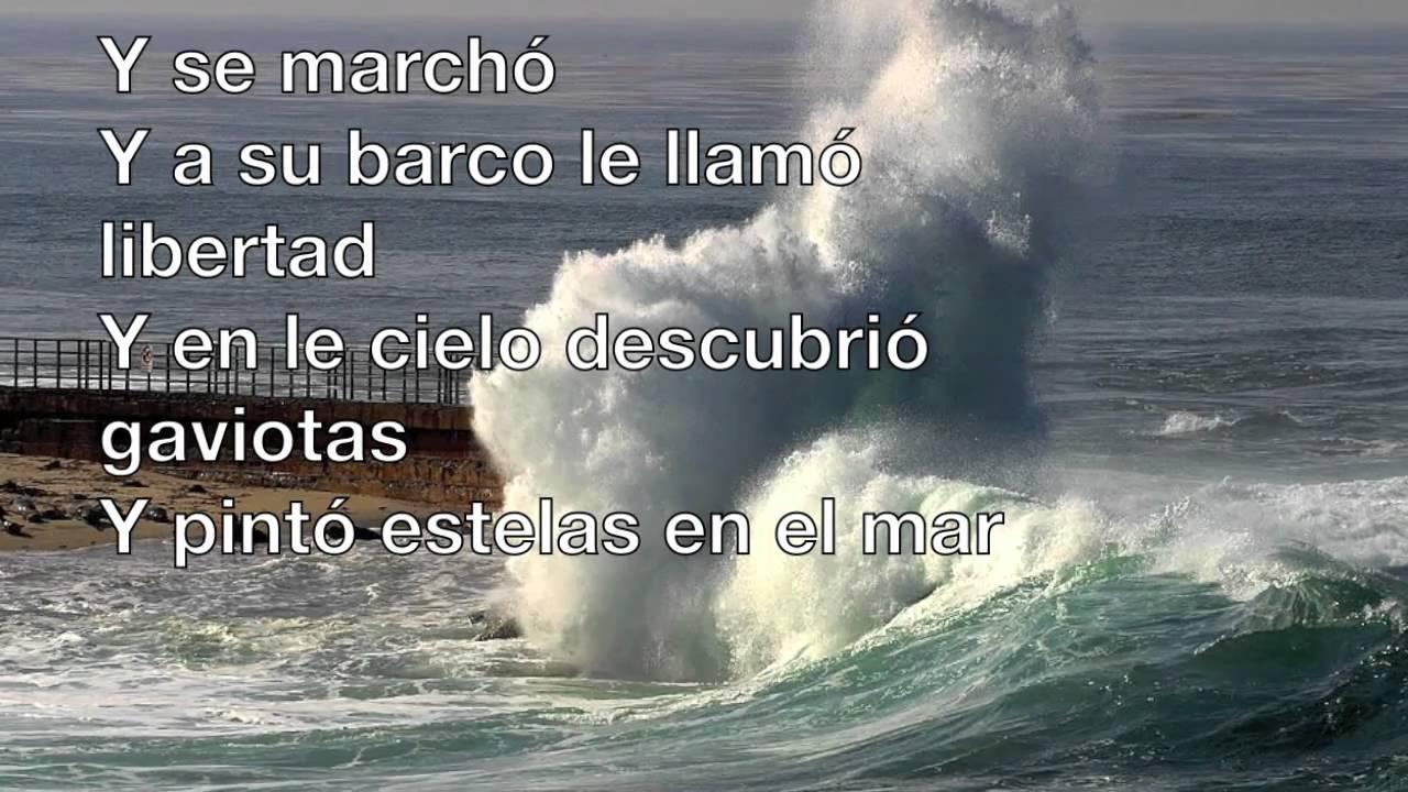 Un Velero Llamado Libertad Lyrics - YouTube