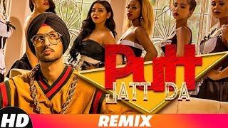 Putt Jatt Da Audio Remix Diljit Dosanjh Ikka I Kaater I Dj Intoxy Latest Songs 2018