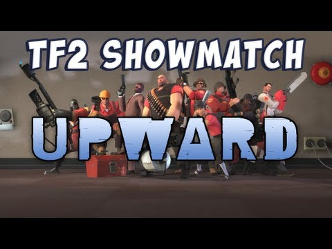 TF2 Charity Showmatch - Map 1: Upward