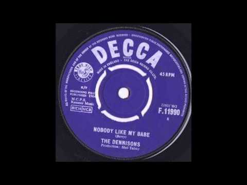 The Dennisons - Nobody Like My Babe