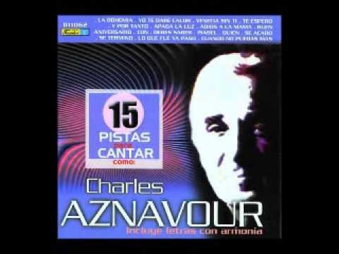 Charles Aznavour  -  Debes saber.