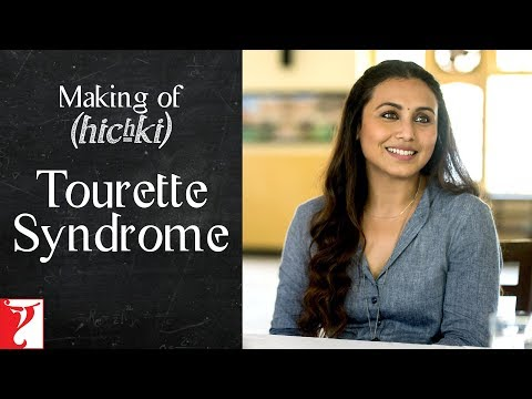 Making of Hichki - Tourette Syndrome | Rani Mukerji | In Cinemas Now