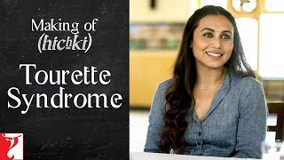 Making of Hichki Tourette Syndrome | Rani Mukerji | Releasing 23 March 2018