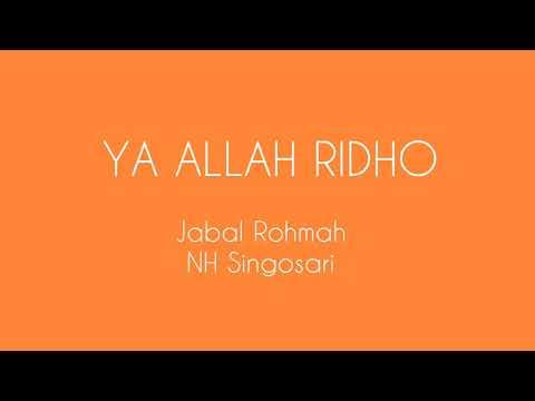 Sholawat Ya allah ridho oleh jabal rohmah Nurul Huda singosari malang