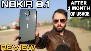 Nokia 8.1 Review With Pros & Cons After 1Month Of Usage