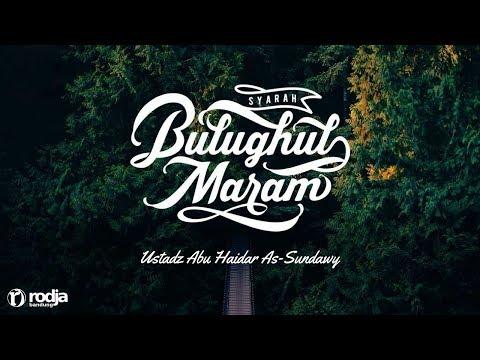 Syarah Bulughul Maram | Bab Libas(Lanjutan) | Ustadz Abu Haidar As-Sundawy