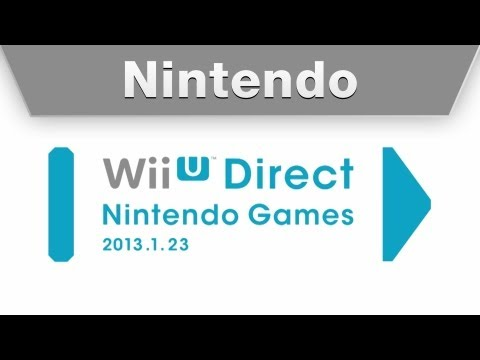 Wii U Direct - Nintendo Games 1.23.2013