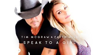 Tim McGraw & Faith Hill Speak To A Girl