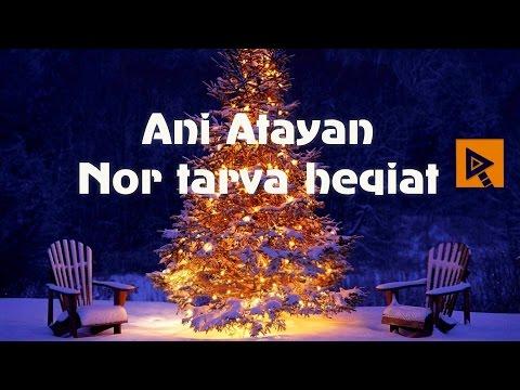 Ani Atayan - Nor tarva heqiat
